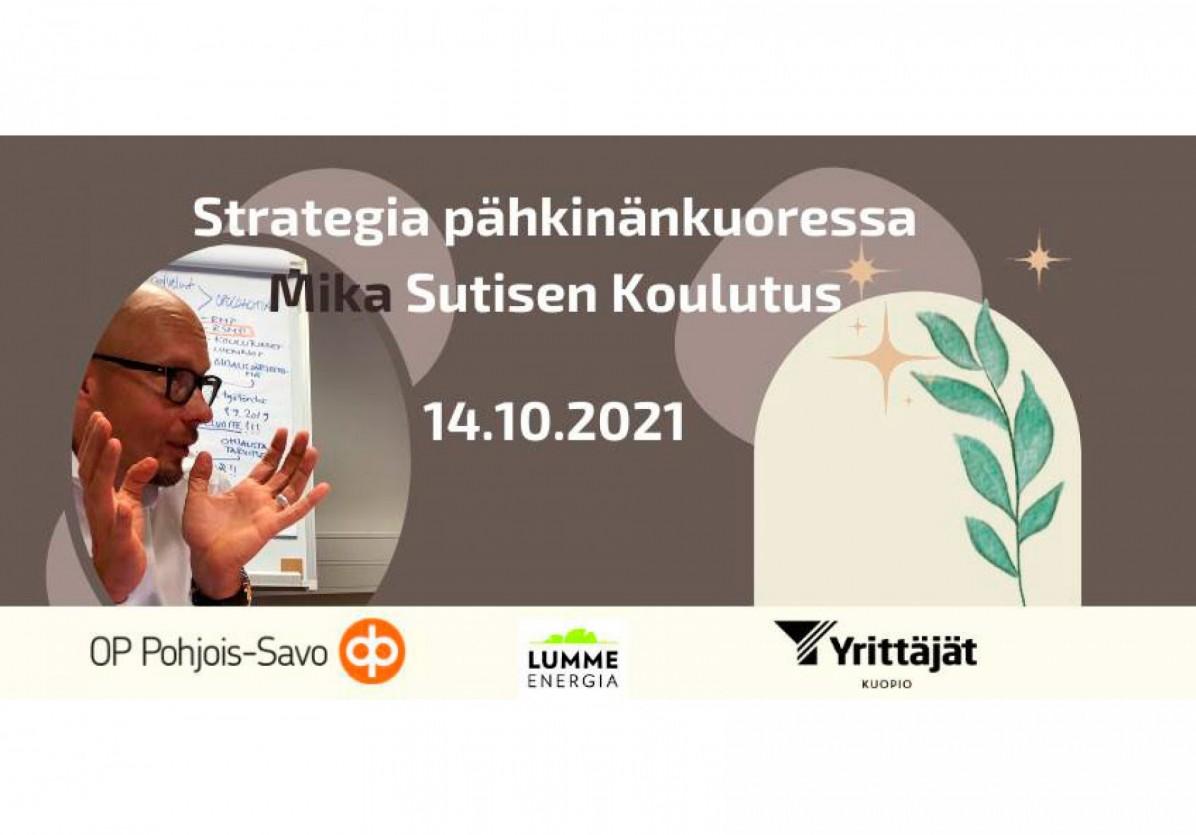 Strategia pähkinänkuoressa - Mika Sutisen koulutus hybridinä