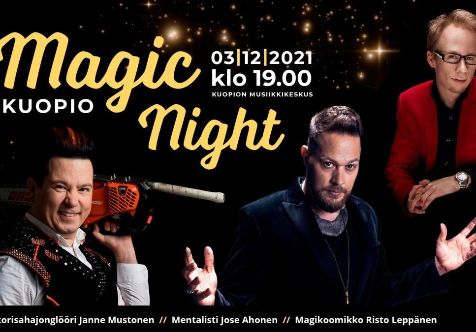 MAGIC NIGHT KUOPIO
