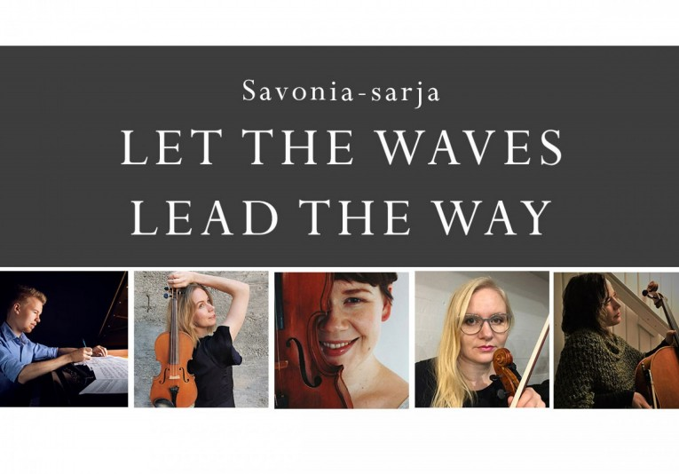 Savonia-sarja: Let the Waves Lead