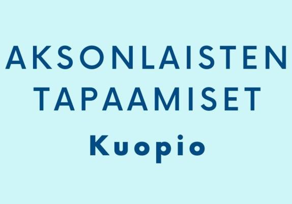 Kuopion aksonlaisten tapaamiset